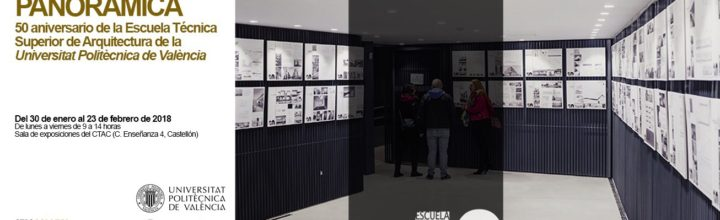 Panoramic Exhibition in Castellon (CTAC)